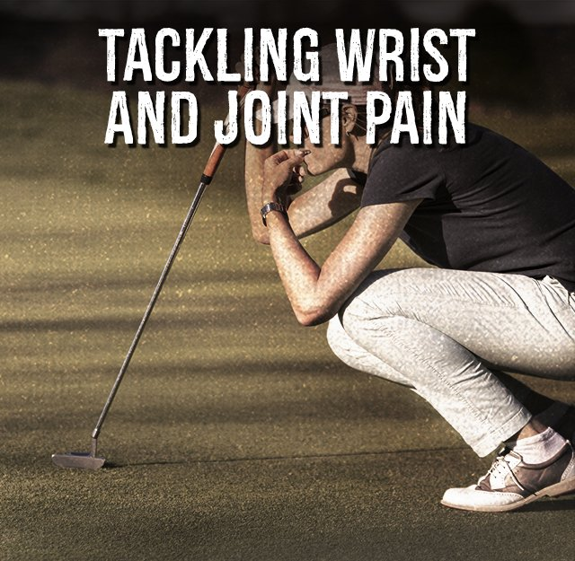 Tackling wrist and joint pain